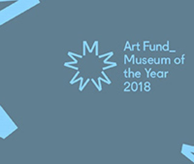 Art Fund Museum Of The Year  Applications Now Open News Art Fund