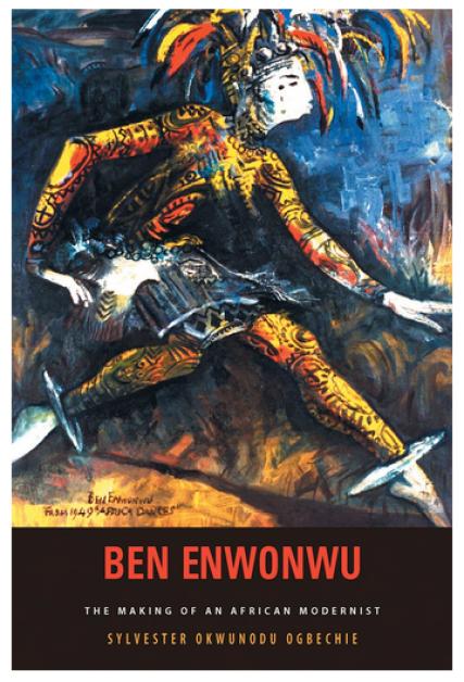 Image result for Ben Enwonwu: The Making of a Modernist