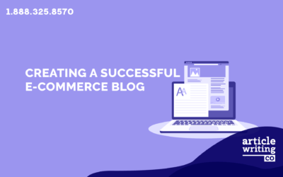 Creating A Successful Blog For Your eCommerce Store