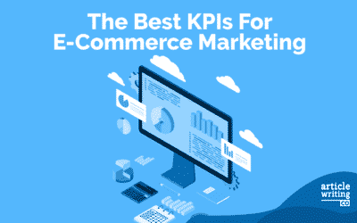 The Best KPIs For E-Commerce Marketing