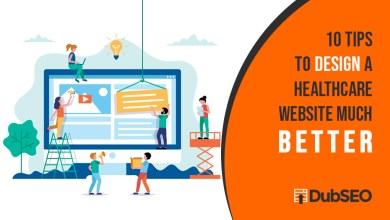 Photo of 10 Tips to Design a Healthcare Website Much Better