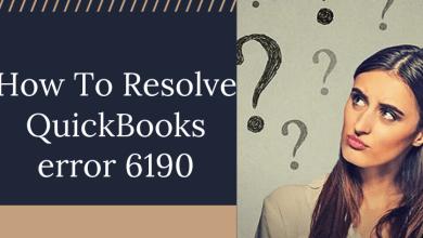 Photo of How To Resolve Quickbooks Error 6190