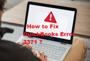Photo of What Are the Symptoms of QuickBooks Error 3371 and How to Fix It