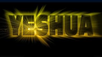 Photo of YESHUA – THE TRUE NAME OF JESUS