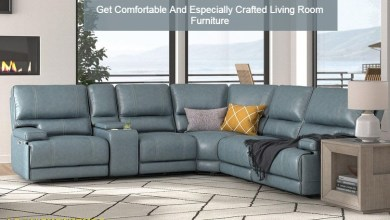 Photo of Get Comfortable And Especially Crafted Living Room Furniture