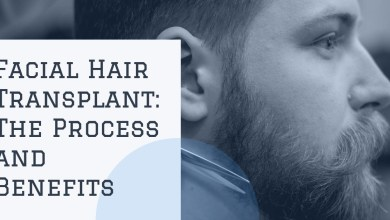 Photo of Facial Hair Transplant: The Process and Benefits