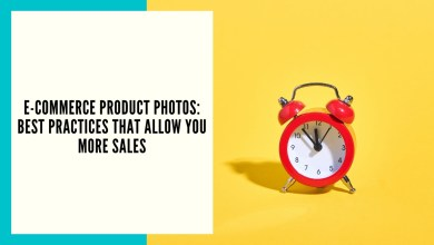 Photo of E-commerce Business Tips: Best Practices That Allow You to Make More Sales