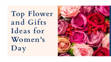 Photo of Top Flower and Gifts Ideas for Women's Day