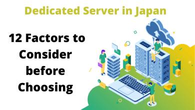 Photo of Dedicated Server in Japan: 12 Factors to Consider before Choosing
