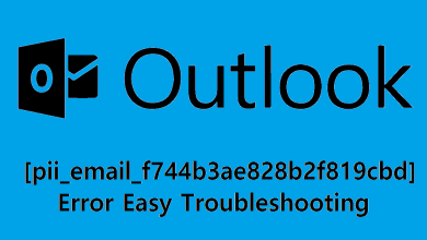 Photo of Solve [pii_email_f744b3ae828b2f819cbd] Outlook Error
