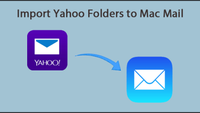Photo of Transfer Yahoo Mail Folders to Mac Mail – Get the Simplest Method