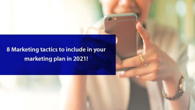 Photo of 8 Marketing Tactics to Include in Your Marketing Plan in 2021!