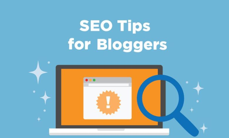 Top 10 SEO Tips and Tricks for Bloggers