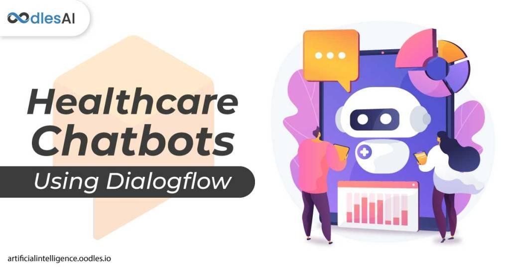 Chatbot Development With Dialogflow