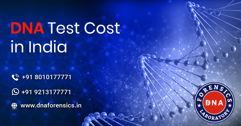 DNA Test Cost in India