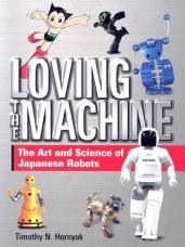 Loving the Machine - Timothy Hornyak