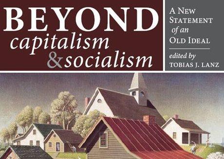 """PRESENTATION DU LIVRE DE TOBIAS LANZ- """"Beyond Capitalism and Socialism – Au delà du Capitalisme et du Socialisme""""L'ÉCONOMIE COMMENCE À LA MAISON : LES PETITES FERMES FAMILIALES SONT LE CENTRE D'UNE ECONOMIE JUSTE ET EQUILIBREE"""