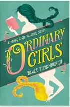 "Alt=""ordinary girls by blair thornburgh"""