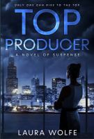 """Alt=top producer by laura wolfe"""""""