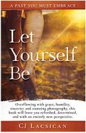 "Alt=""let yourself be by cj lacsican"""