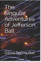 "Alt=""the singular adventures of jefferson ball by david perlmutter"