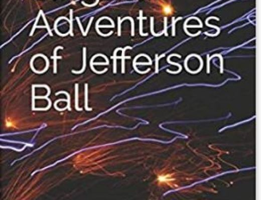 The Singular Adventures of Jefferson Ball by David Perlmutter