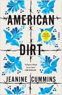 "Alt=""american dirt (oprah's book club) s novel by jeanine cummins"""