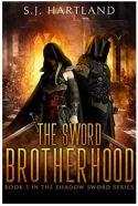 "Alt=""the sword brotherhood by s. j. hartland"""