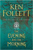 "Alt=""the evening and the morning by ken follett"""