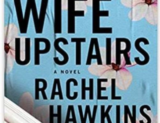The Wife Upstairs: A Novel by Rachel Hawkins
