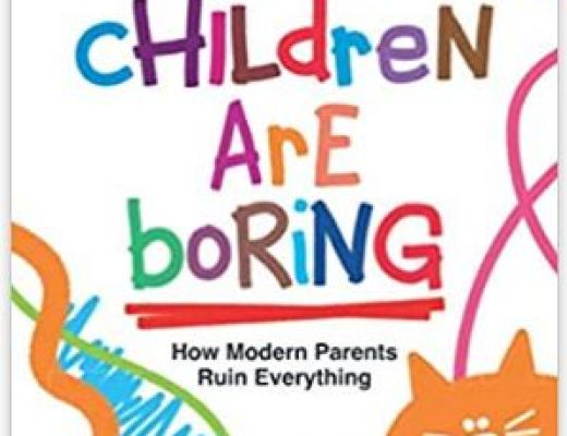 Your Children Are Boring by Tom James