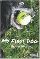 """Alt=""""my first dog by bruno wilson"""""""