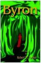 "Alt=""byron by robert m. tucker"""