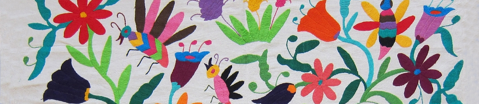Beautiful Mexican Embroideries.