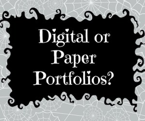 Digital Portfolio vs. Paper Portfolio