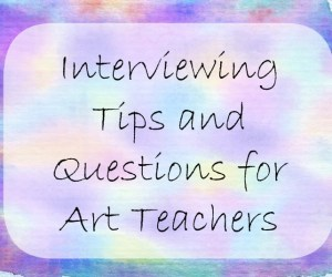 Interview Questions for Art Teaching Job