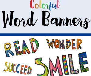 Colorful Collaborative Word Banners