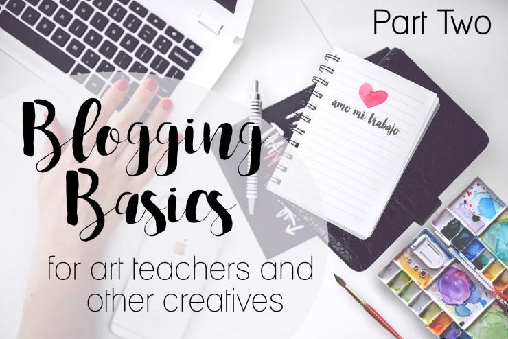 Blogging Basics: How to start a blog