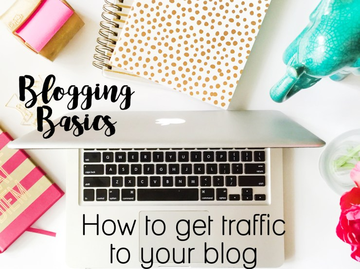 How to Get Traffic to Your Blog