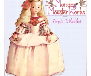 Monday Mousterworks with Angela C. Hawkins