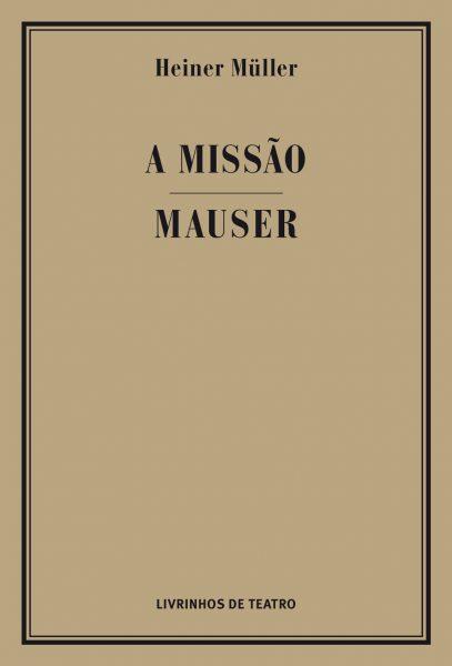 A MISSÃO / MAUSER