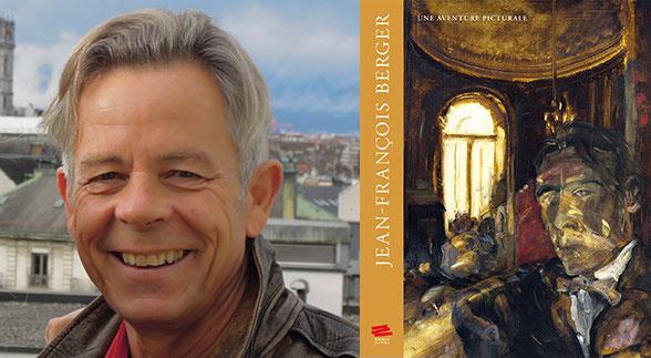 Jean-François Berger - Une aventure picturale