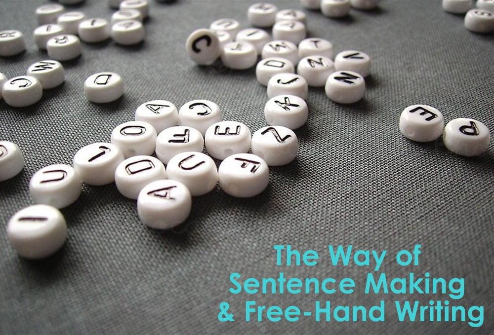The Ways of Sentence Making & Free-Hand Writing (Part-01) 25