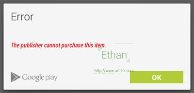 หากกดซื้อบน Device ที่ใช้ Account ของผู้พัฒนา จะไม่สามารถซื้อได้