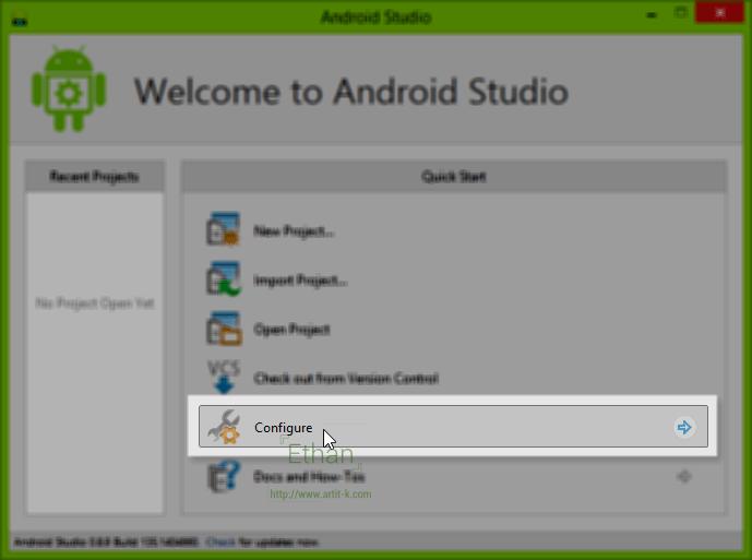 เมนู Quick start บนหน้า Welcome ของ Android Studio