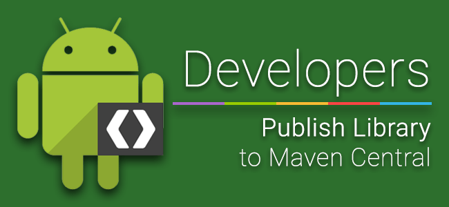 [Dev] ขั้นตอนการ Publish Android Library ไปที่ Maven Central
