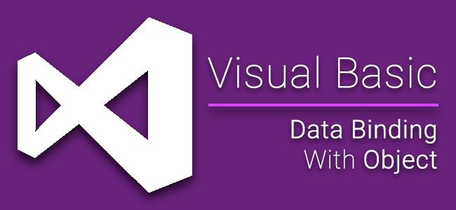 [Dev] วิธีการทำ Data Binding กับ Object สำหรับ Windows Forms บน VB.NET เบื้องต้น