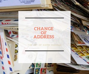 Change of Address_The Art of Happy Moving