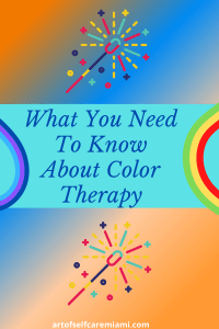 What You Need To Know About Color Therapy