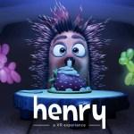 Découvrez Henry, un court métrage en réalité virtuelle
